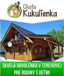 Chata Kukulienka - drevenica v Terchovej pre rodiny s deťmi